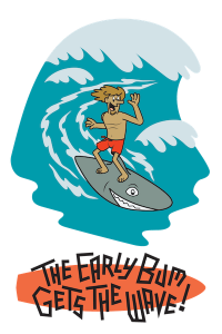 Early Bum Gets The Waves new design
